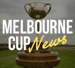 Melbourne Cup News