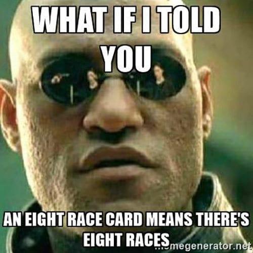 8 races