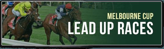 lead up races melbourne cup