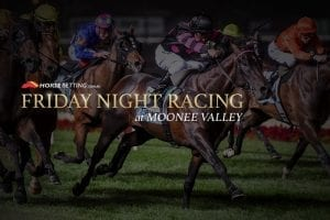 Friday Night Racing at Moonee Valley