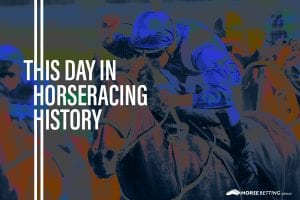 Horse Racing History: Today in racing 16th February