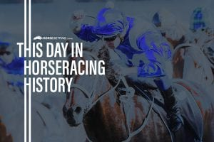 Horse Racing History: This day in Racing 15th February