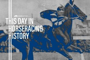 Horse Racing History: Today in racing 12th February
