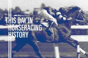 Horse Racing History: This day in Racing 11th February