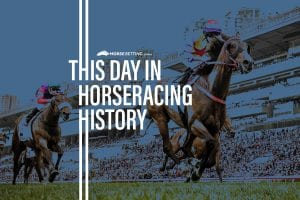 Horse Racing History: Today in Racing 8th February