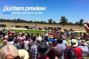 Corowa betting tips, value bets & quaddie | Monday 26/7/2021